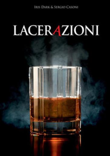 Lacerazioni - Sergio Casoni | Kritjur.org