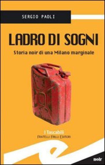 Ladro di sogni - Sergio Paoli |