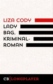 Lady Bag. Kriminalroman