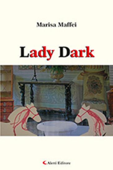 Lady Dark - Marisa Maffei |