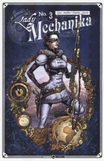 Lady Mechanika. 3: La tavola del destino - Joe Benitez |