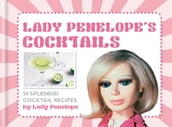 Lady Penelope s Classic Cocktails