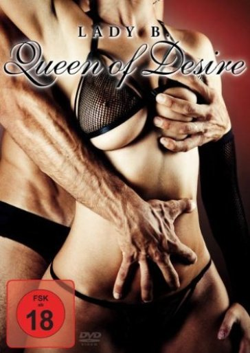 Lady b. - queen of desire
