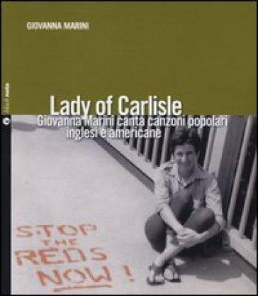 Lady of Carlisle. Con CD Audio - Giovanna Marini pdf epub