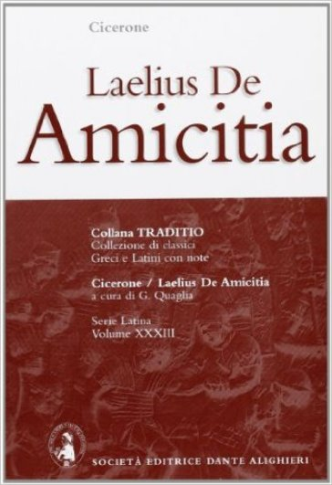 Laelius. De amicitia - Marco Tullio Cicerone |