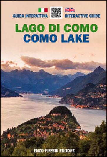 Lago di Como. Guida interattiva. Ediz. italiana e inglese - Enzo Pifferi  
