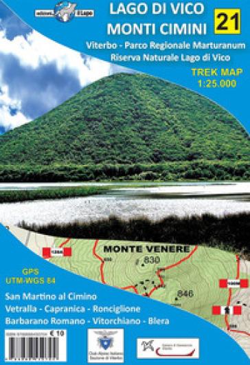 Lago di Vico, Monti Cimini. Viterbo, Parco regionale Marturanum e Riserva naturale Lago di Vico. Carta escursionistica 1:25.000 -  pdf epub