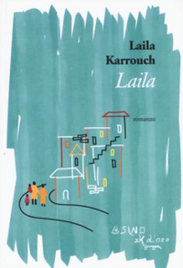 Laila - Laila Karrouch  