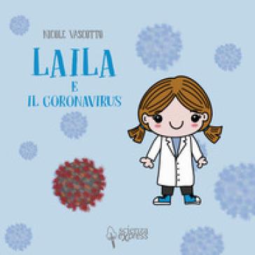 Laila e il coronavirus - Nicole Vascotto | Thecosgala.com