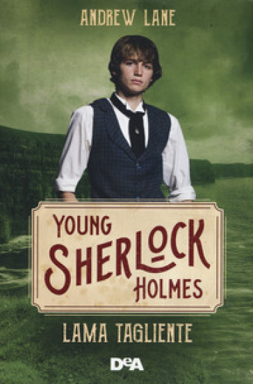 Lama tagliente. Young Sherlock Holmes - Andrew Lane |
