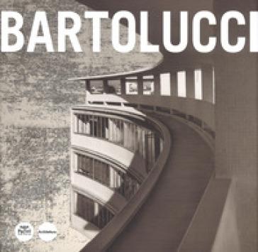 Lamberto Bartolucci. Ediz. illustrata - F. Bracaloni |