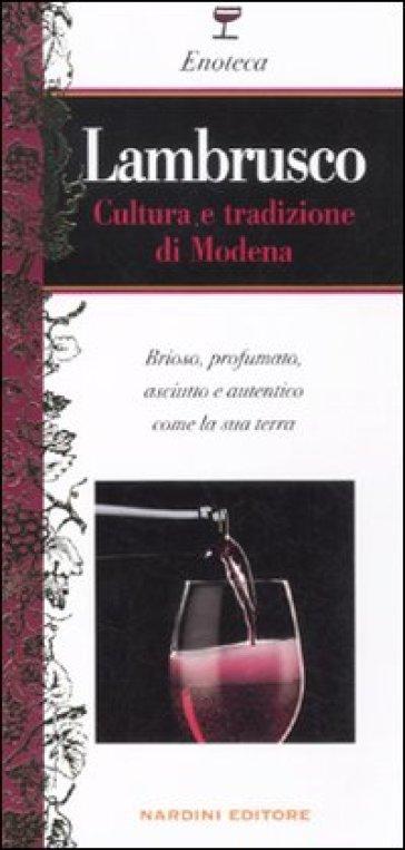 Lambrusco. Cultura e tradizione di Modena - Michele Franzan | Rochesterscifianimecon.com