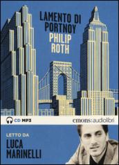 Lamento di Portnoy letto da Luca Marinelli. Audiolibro. Ediz. integrale