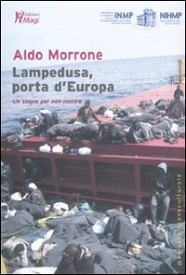 Lampedusa, porta d'Europa. Un sogno per non morire - Aldo Morrone pdf epub