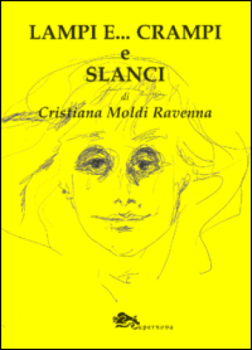 Lampi e... crampi e slanci - Cristiana Moldi Ravenna  