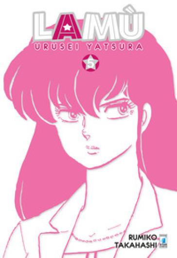 Lamù. Urusei yatsura. 5. - Rumiko Takahashi  