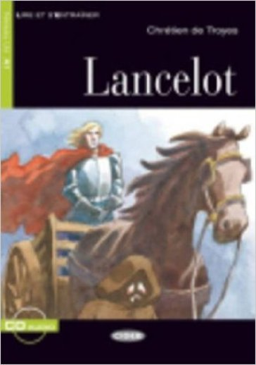 Lancelot. Con audiolibro. CD Audio