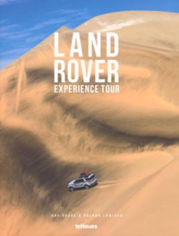 Land Rover experience tour. Ediz. tedesca e inglese - Dag Rogge |