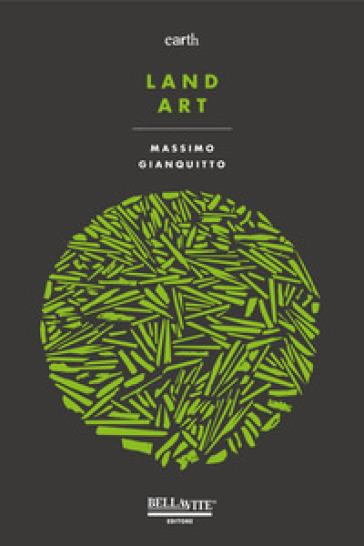 Land art - Massimo Gianquitto |