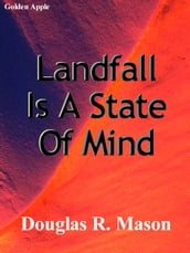 Landfall Is A State Of Mind