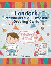 Landon s Personalized All Occasion Greeting Cards