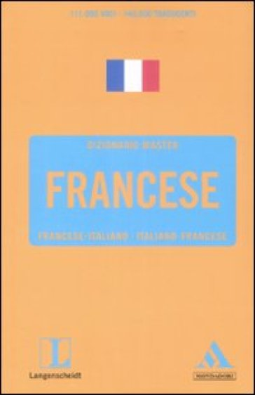 Langenscheidt. Francese. Francese-italiano, italiano-francese