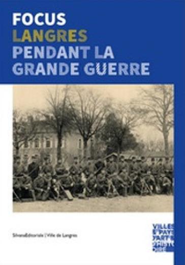Langres pendant la grand guerre