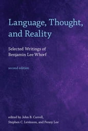 Language, Thought, and Reality, second edition