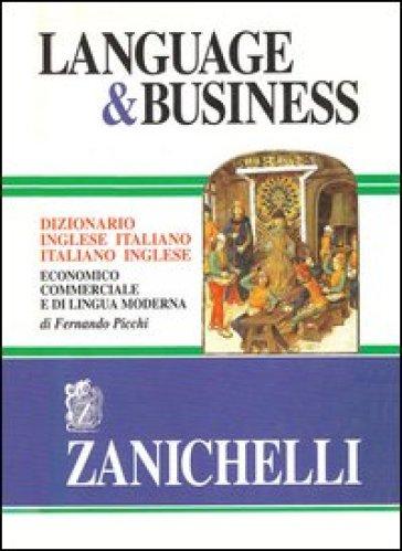 Language business dizionario inglese italiano italiano for Traduzione da inglese a italiano