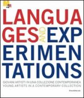 Languages and experimentations. Giovani artisti in una collezione contemporanea-Young artists in a contemporary collection