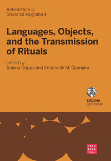 Languages, objects, and the transmission of rituals - S. Crippa |