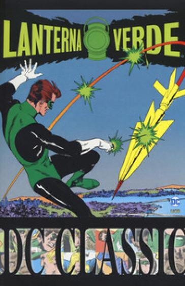 Lanterna Verde. Classic. 1. - John Broome |
