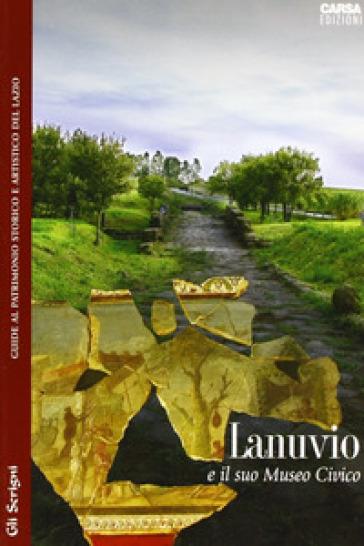 Lanuvio e il suo museo civico - L. Attenni pdf epub