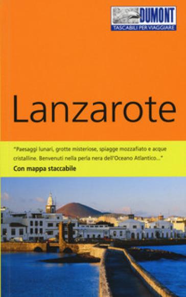Lanzarote. Con mappa - Veronica Reisenegger | Rochesterscifianimecon.com