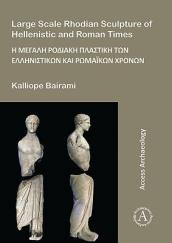 Large Scale Rhodian Sculpture of Hellenistic and Roman Times