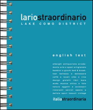 Lariostraordinario. Lake Como district - Viviana Musumeci |