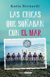 Las Chicas Que Sonaban Con El Mar / Sea Dreaming Girls
