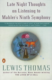Late Night Thoughts on Listening to Mahler s Ninth Symphony
