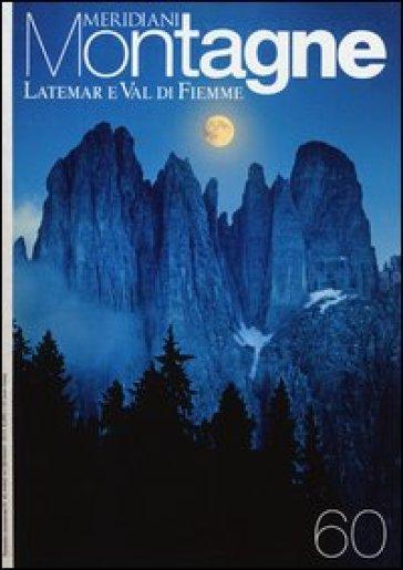 Latemar e Val di Fiemme. Con Carta geografica ripiegata