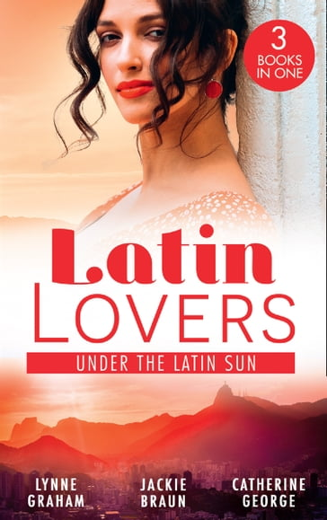 Latin Lovers: Under The Latin Sun: Duarte's Child (Latin Lovers) / Greek for Beginners / Under the Brazilian Sun