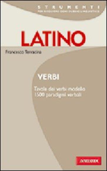 Latino. Verbi - Francesco Terracina |