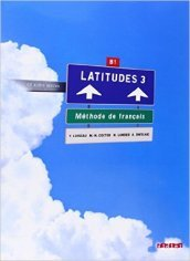 Latitudes. Per le Scuole superiori. Con CD Audio. 3.