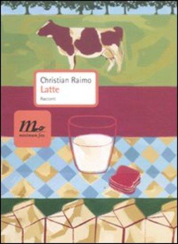 Latte - Christian Raimo  