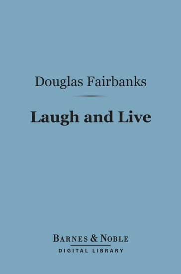 Laugh and Live (Barnes & Noble Digital Library)