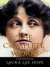 Laura Lee Hope: The Complete Works