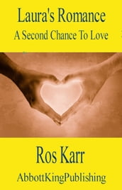 Laura s Romance: A Second Chance At Love