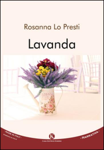 Lavanda - Rosanna Lo Presti |