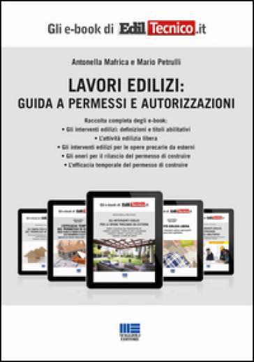 Lavori edilizi: Guida a permessi e autorizzazioni - Antonella Mafrica pdf epub