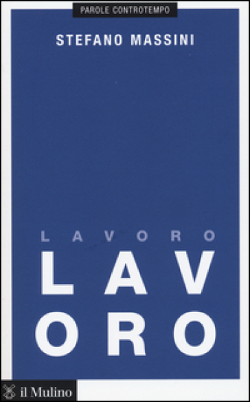 Lavoro - Stefano Massini pdf epub