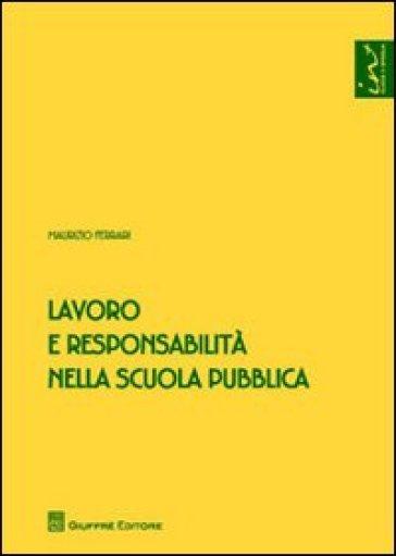 Lavoro e responsabilità nella scuola pubblica - Maurizio Ferrari | Ericsfund.org
